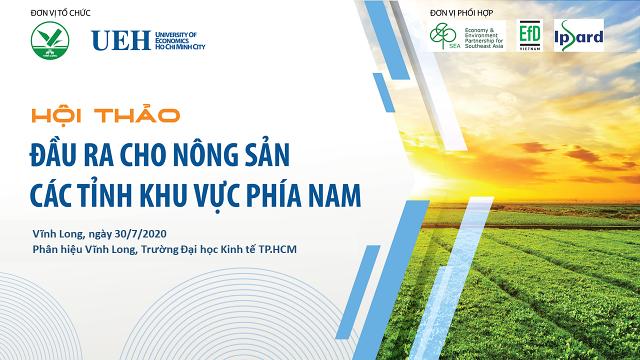Hội thảo: Đầu ra cho nông sản các tỉnh khu vực phía Nam